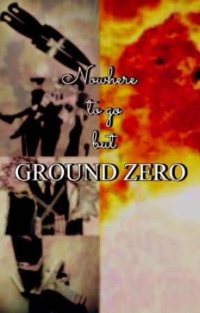 Nowhere to go but Ground Zero by psychophilosopianist