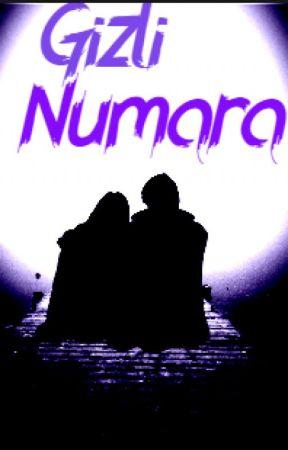 Gizli Numara by -Laura-Malfoy-