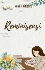 Reminisensi by yondarinestu
