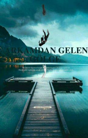 Arkamdan Gelen Gölge by Camideki_Papaz
