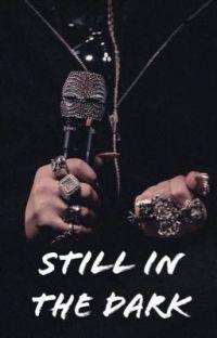 Still In The Dark | BILLIE EILISH cover