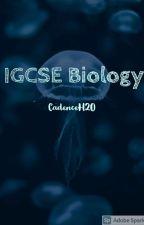 IGCSE BIOLOGY by CadenceH2O