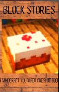 A Continued Block Story (Minecraft Youtuber Oneshot Book) cover