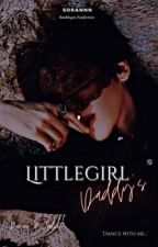Daddy's Littlegirl [Completed] by Sorannn
