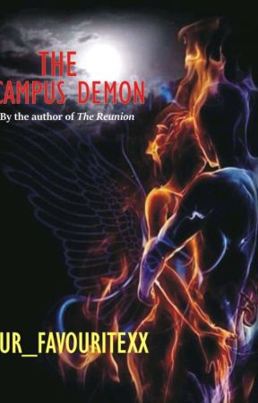 The Campus Demon {Nanowrimo 2020} by ur_favouritexx
