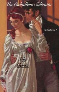 *Saga Caballeros 1*             Un Caballero Solitario. cover