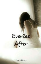 Everlee After by StacyHanvy
