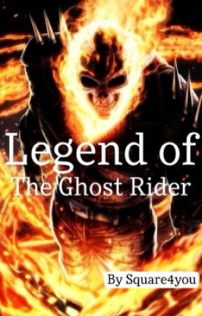 Legend of The Ghost Rider (Re-boot) by Square4you