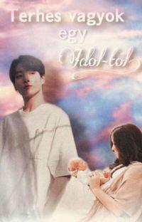 Terhes vagyok egy Idol- tól?!   Jungkook ff.  cover