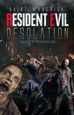 Resident Evil: Desolation by Saint_Maverick