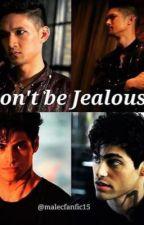 Don't be Jealous by Bossjr58