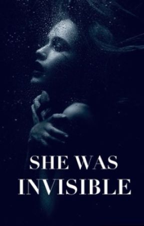 She Was Invisible by LaBeachBabe03