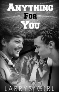 Anything For You (Larry Stylinson) cover