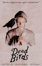 ✓ DEAD BIRDS, tom riddle by ryrythewritingguy
