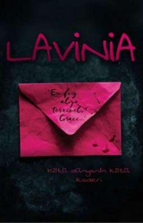 LAVİNİA by l__-x-__l