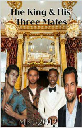 The King and His Three Mate's...Book 3 by MKG2012