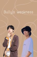 Bully's Weakness | HYUNSUNG by seungmins_waffles