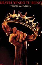 Destruyendo tu reino (en proceso) by yar_uv