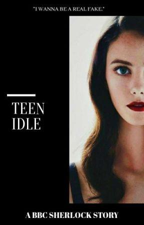 TEEN IDLE || BBC SHERLOCK by dropdeadlex__