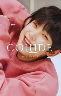 COLLIDE ➳ | SunKi | cover