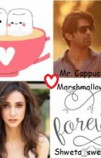 Mr. Cappuccino & his Marshmallow Girl ***ongoing*** (Arshi FF) by shweta_sweety123