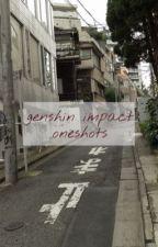 genshin impact oneshots by foxfiire-
