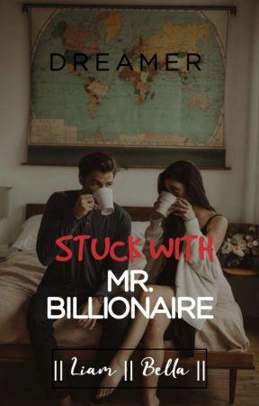 Stuck With Mr. Billionaire by sleepytinker__