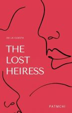 The Lost Heiress [On-going] by 4uthentiq