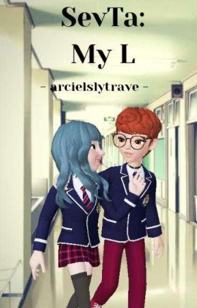 SevTa: My L by arcielslytrave