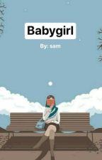 Babygirl (Tagalog Story) by Min_Suga_9702