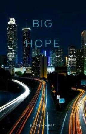 Big Hope by LucasHoareau7