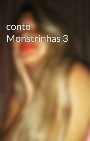 conto Monstrinhas 3 by milalupe