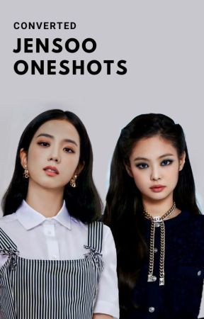 JENSOO ONE SHOT COMPILATION (CONVERTED) by jensoosubunit