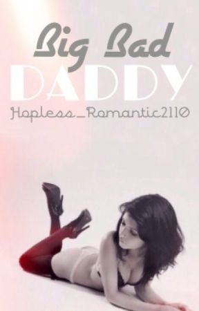 Big Bad Daddy (One Direction Daddy imagines) by Hopless_Romantic2110
