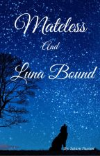 Mateless and Luna Bound by Saturn_Passion