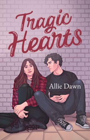 Tragic Hearts [COMING SOON] by AllieDawnx