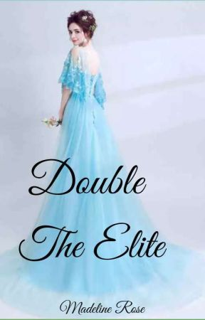 Double The Elite by Creative_Rose_07