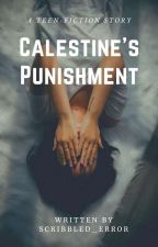 Calestine's Punishment [On-going] by Scribbled_error