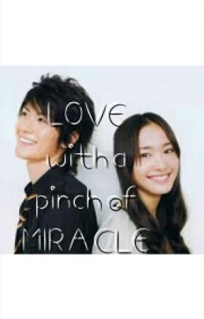 LOVE with a pinch of MIRACLE by EannaShini