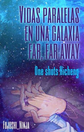 Vidas paralelas en una galaxia far, far away (One-shots Xicheng) by fujoshi_ninja