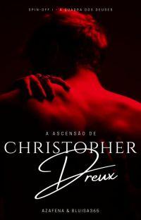 A ascensão de Christopher Dreux #AQDD cover