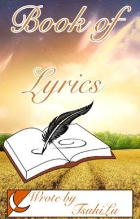 Book of Lyrics  by TsukiLu