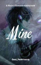 Mine (Nico Di Angelo x Reader) by Gale_Fairytail13