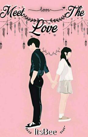 Meet The Love by ItsBeeMe