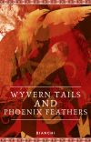 Wyvern Tails and Phoenix Feathers cover