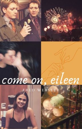 Come On, Eileen {F.W} by shittyrhinestones