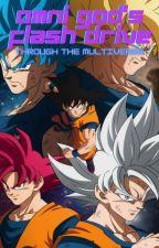 Omni God's Flash Drive: Through the Multiverse by BattleWars36