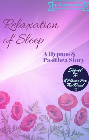 Relaxation of Sleep || A Hypnos And Pasithea Story  by Sinenomine7