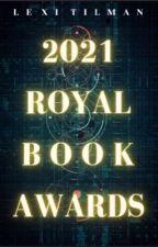 2021 Royal Book Awards by Hab_Loves_Autumn