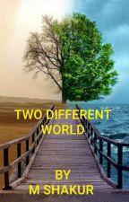DUNIYA BIYU MABANBANTA (TWO DIFFERENT WORLD)  by mamanshakur